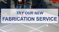 Try our custom fabrication service today